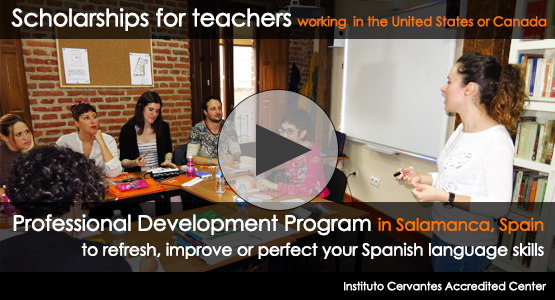 Scholarships for teachers of Spanish working in the US or Canada